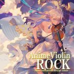 TAM3-0155 AnimeViolin ROCK / CD